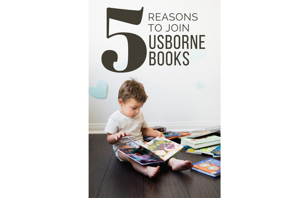 5 Reasons to Join Usborne Books & More